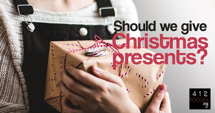 Should We Give Gifts At Christmas 412teens Org