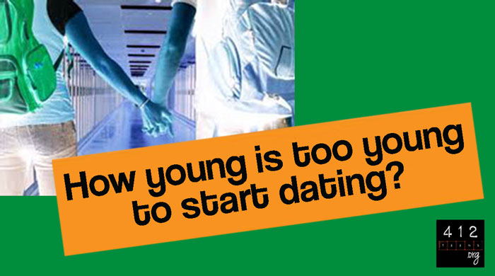 how young is too young dating